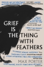 Grief is the Thing with Feathers - Book