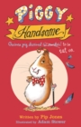 Piggy Handsome : Guinea Pig Destined for Stardom! - Book