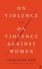 On Violence and On Violence Against Women - Book