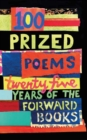 100 Prized Poems : Twenty-five years of the Forward Books - Book