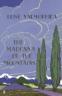 The Madonna of The Mountains - Book