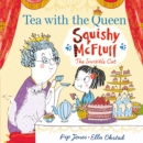 Squishy McFluff: Tea with the Queen - Book