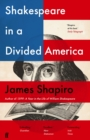 Shakespeare in a Divided America - Book