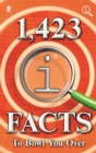 1,423 QI Facts to Bowl You Over - Book