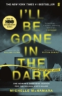 I'll Be Gone in the Dark - Book