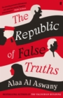The Republic of False Truths - Book