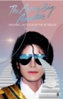 The Awfully Big Adventure : Michael Jackson in the Afterlife - Book