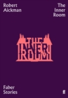The Inner Room : Faber Stories - Book