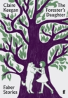 The Forester's Daughter : Faber Stories - Book