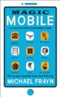 Magic Mobile : 35 pre-loaded new text files - Book