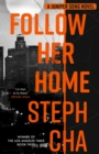 Follow Her Home : Juniper Song #1 - Book