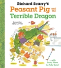 Richard Scarry's Peasant Pig and the Terrible Dragon - Book