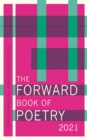 The Forward Book of Poetry 2021 - Book