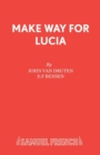 Make Way for Lucia : Play - Book