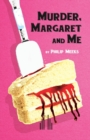 Murder, Margaret and Me - Book