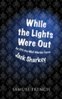 While the Lights Were Out - Book