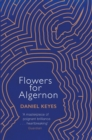 Flowers For Algernon : A Modern Literary Classic - eBook