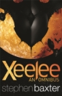 Xeelee: An Omnibus : Raft, Timelike Infinity, Flux, Ring - Book