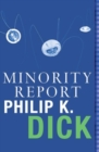 Minority Report : Volume Four Of The Collected Stories - eBook