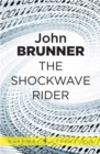 The Shockwave Rider - eBook