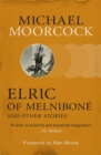 Elric of Melnibone and Other Stories - Book