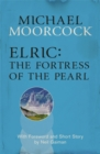 Elric: The Fortress of the Pearl - Book
