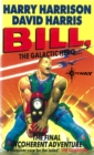 Bill, the Galactic Hero: The Final Incoherent Adventure - eBook