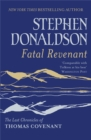 Fatal Revenant : The Last Chronicles Of Thomas Covenant - Book
