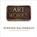Stephen Kaltenbach: The Beginning and the End - Book