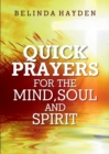 Quick Prayers For The Mind, Soul and Spirit - Book
