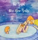 The Birth of Our New Baby - Book