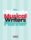 The Ultimate Musical Writer's Planner - Book
