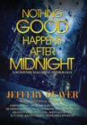 Nothing Good Happens After Midnight : A Suspense Magazine Anthology - Book