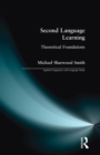 Second Language Learning : Theoretical Foundations - Book