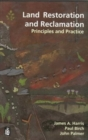 Land Restoration and Reclamation : Principles and Practice - Book
