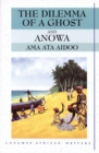 The Dilemma of a Ghost and Anowa 2nd Edition - Book