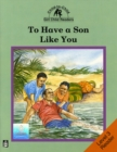 To Have a Son Like You Level 3 Reader - Book
