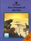 Five Friends of the Sun - Book