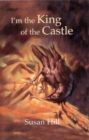 I'm the King of the Castle - Book