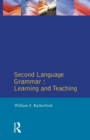 Second Language Grammar : Learning and Teaching - Book