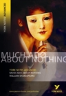 Much Ado About Nothing: York Notes Advanced everything you need to catch up, study and prepare for 2021 assessments and 2022 exams - Book