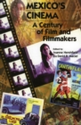 Mexico's Cinema : A Century of Film and Filmmakers - eBook