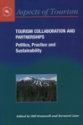 Tourism Collaboration and Partnerships : Politics, Practice and Sustainability - eBook