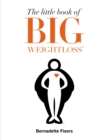 The Little Book of Big Weightloss - Book
