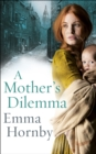A Mother's Dilemma - Book