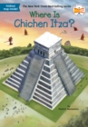 Where Is Chichen Itza? - Book