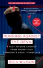 Running Against the Devil : A Plot to Save America from Trump-and Democrats from Themselves - Book