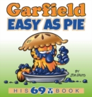 Garfield Easy as Pie : His 69th Book - Book