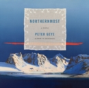 Northernmost : A novel - eAudiobook