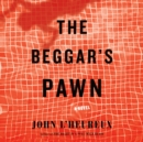 The Beggar's Pawn : A Novel - eAudiobook